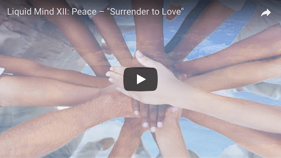 Liquid Mind Music Video: Surrender to Love